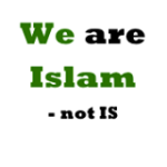 We are Islam - Not IS